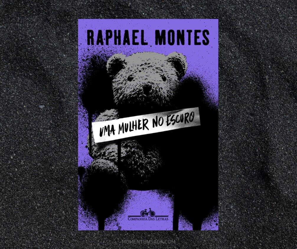 Resenha: Uma mulher no escuro, de Raphael Montes