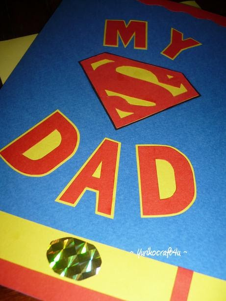 Handmade Greeting Cards By Yuriko My Superman Dad Card