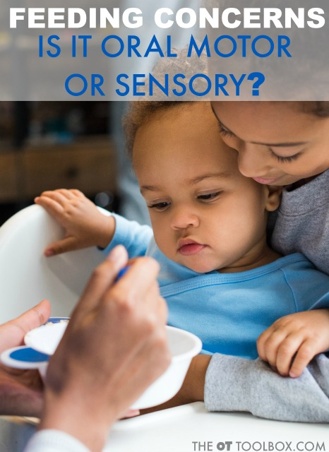 Pediatric Feeding: Is it Sensory, Oral Motor or Both?
