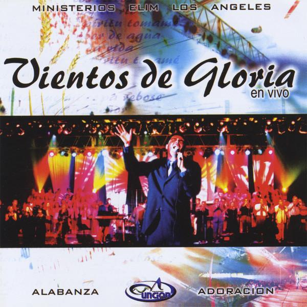Ministerios Elim Los Angeles-Vientos De Gloria-