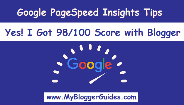 Improve Google PageSpeed Insights Blogger Speed, Google PageSpeed Insights Tips