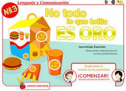 http://odas.educarchile.cl/objetos_digitales/odas_lenguaje/basica/odea04_nb3_no_todo_lo_que_brilla_es_oro_publicidad/index.html