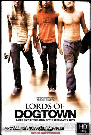 Los Amos De Dogtown [1080p] [Latino-Ingles] [MEGA]