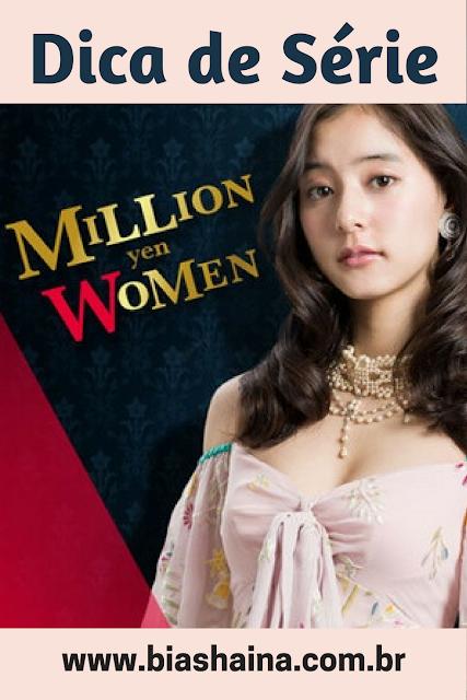 Dica de Série: Million Yen Wonen