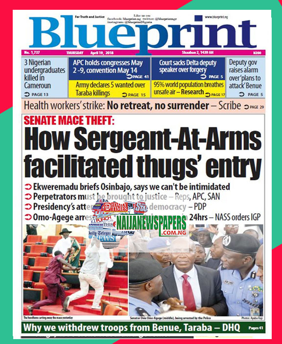 Nigeria newspapers todays the blue print newspaper headlines 19 below are the headlines found on the blueprint online newspaper for today thursday 19 april 2018 malvernweather Images
