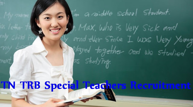 TN TRB Special Teachers Recruitment