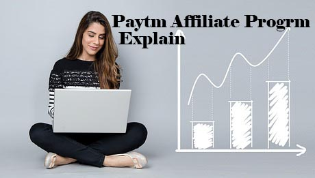 PayTm Affiliate Program Explained - Earn Money On PayTm