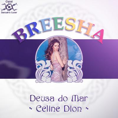 Mitologia Pópica - Deusa do Mar - Celine Dion
