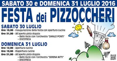 Festa dei Pizzoccheri 30 - 31 Luglio Teglio (SO) 2016