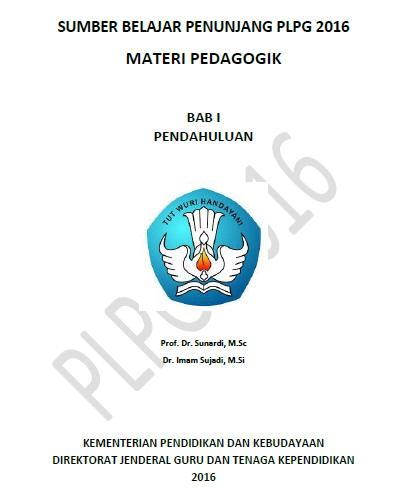 Kumpulan Materi Kompetensi Pedagogik untuk Semua Peserta PLPG Semua Bidang Studi Sertifika Kumpulan Materi Pedagogik PLPG Sertifikasi Guru TK/SD/SMP/SMA/SMK Semua Bidang Studi Sergur 2020