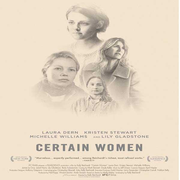 Certain Women, Certain Women Synopsis, Film Certain Women, Certain Women Trailer, Certain Women Review, Download Poster Film Certain Women 2016
