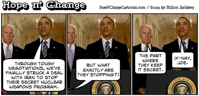 obama, obama jokes, political, humor, cartoon, conservative, hope n' change, hope and change, stilton jarlsberg, iran, deal, israel, terror, nuclear