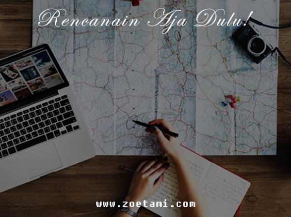 Menyusun Itinerary Sederhana yang Efektif dan Efisien