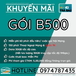 B500 - GÓI KHUYẾN MÃI TRẢ SAU VIETTEL B500