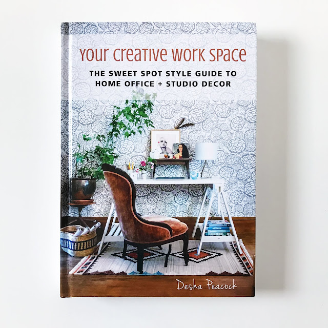 Your Creative Work Space, books, Desha Peacock