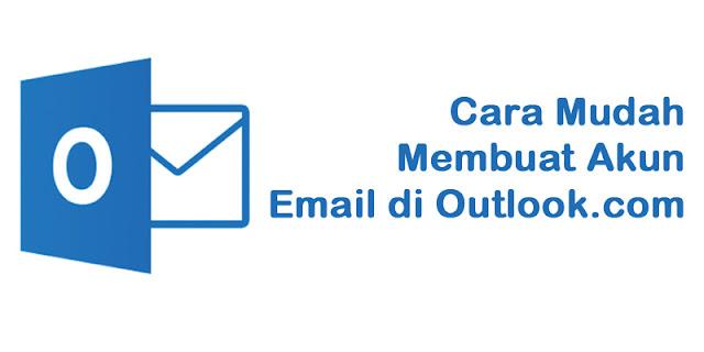 Cara Mudah Membuat Akun Email Di Outlook.com Gratis