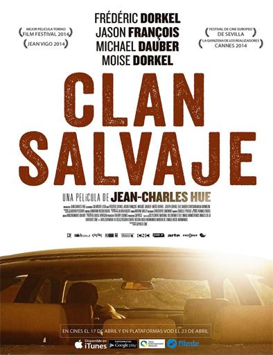 Ver Clan salvaje (Mange tes morts) (2014) Online