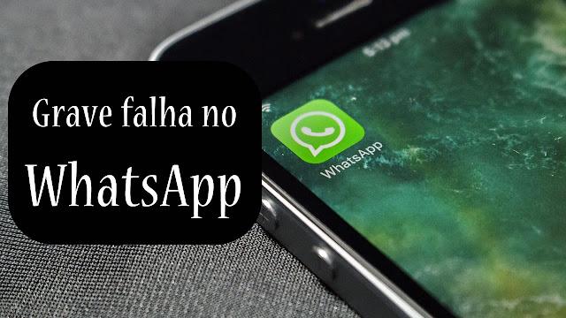 Falha no WhatsApp pode revelar conversas.