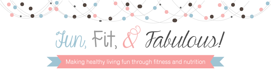 Fun, Fit and Fabulous!