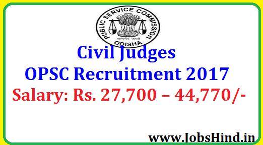 Civil Judges OPSC Recruitment 2017