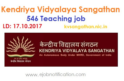 Kendriya Vidyalaya Sangathan 546 Teaching job Recruitment 2017 kvsangathan.nic.in
