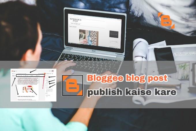 Blogger Blog Par New Post Kaise Likhe Puri Jankari Step By Steps