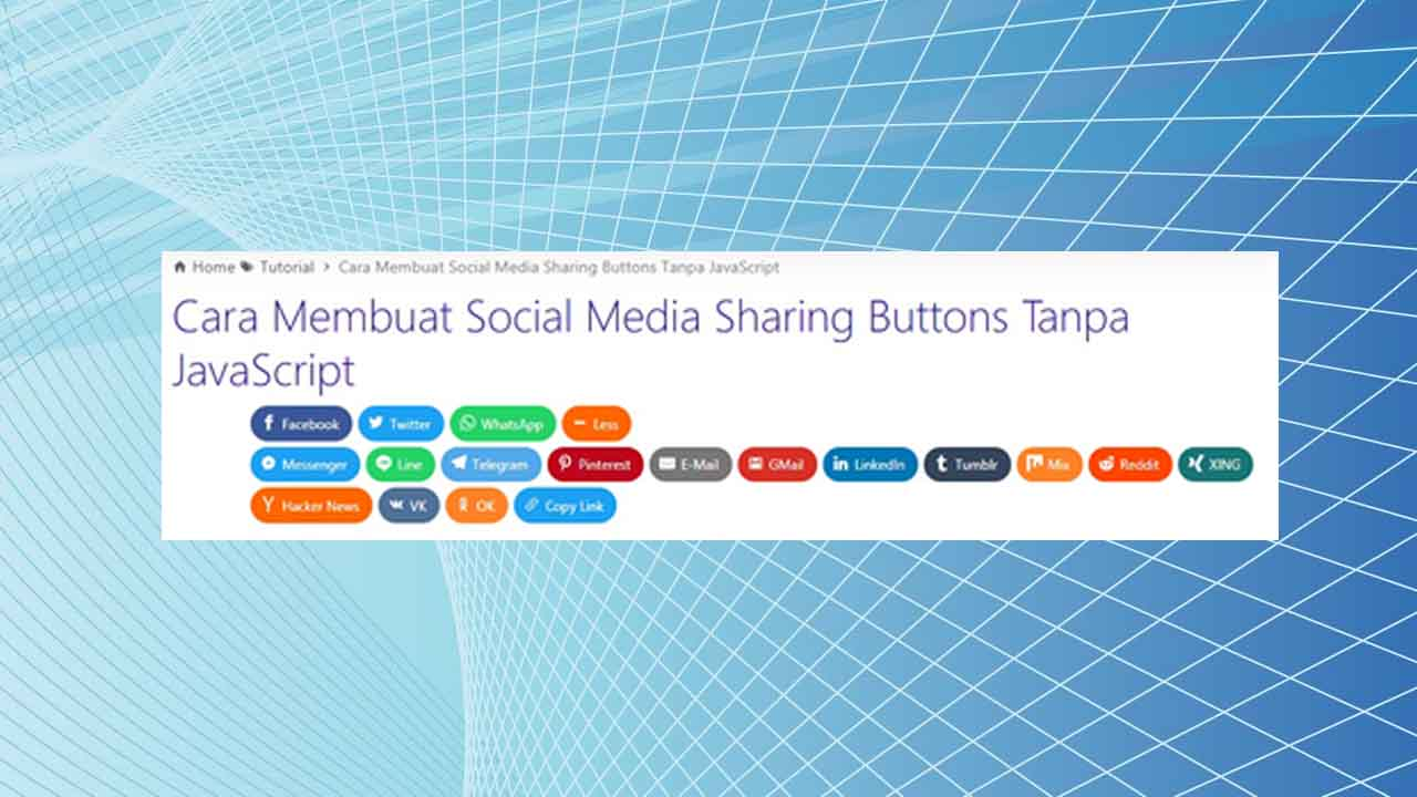 Cara Membuat Social Media Sharing Buttons Tanpa JavaScript