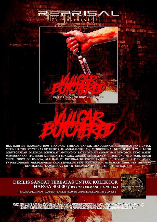 VULGAR BUTCHERED - Violent Spasms and Decaying Enzymes ' EP MASIH TERSEDIA SANGAT TERBATAS !!!