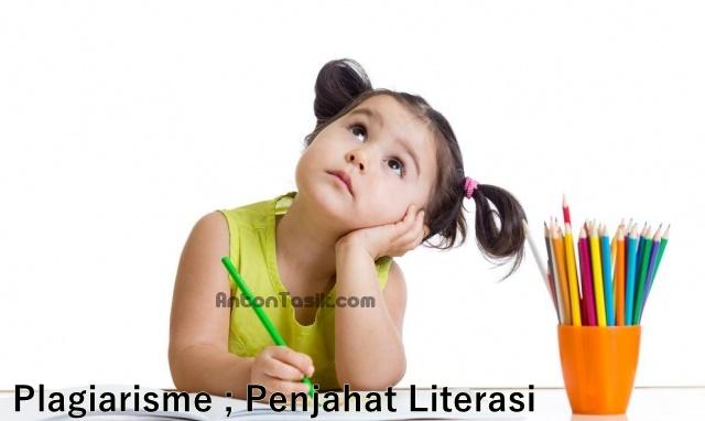 Plagiarisme ; Penjahat Literasi
