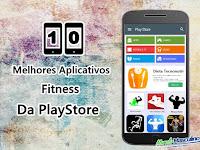 Os 10 melhores aplicativos fitness da playstore