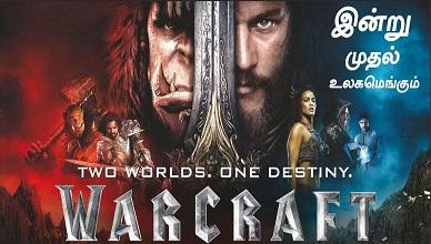 [2016] Warcraft Tamil Dubbed Movie HD DVDScr 720p Watch Online