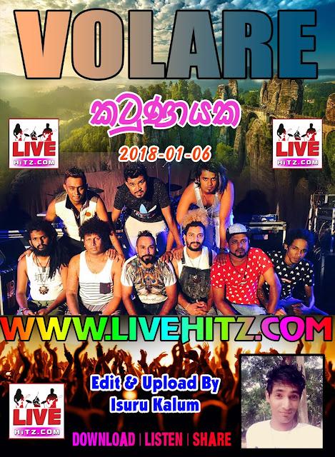 VOLARE LIVE IN KATUNAYAKA 2018-01-06