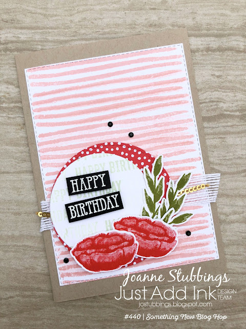 Jo's Stamping Spot - #440 Just Add Something New Blog Hop using Incredible Like You, Well Said & Itty Bitty Birthdays by Stampin' Up!