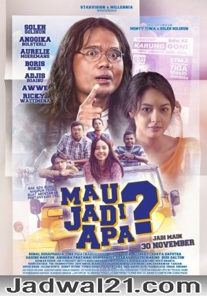 Nonton Film MAU JADI APA? 2017 Film Subtitle Indonesia Streaming Movie Download