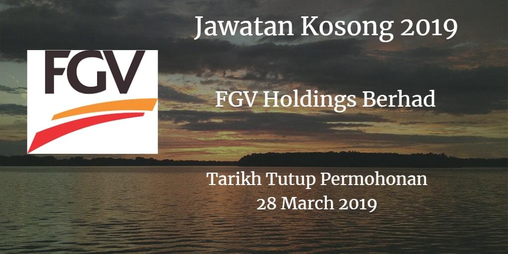 Jawatan Kosong FGV Holdings Berhad 28 March 2019