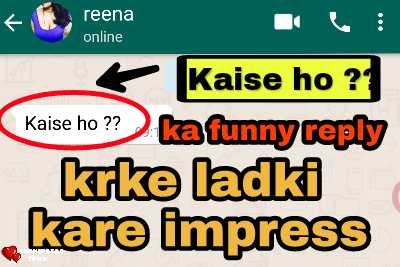 Kaise ho ka Reply kya de in Hindi