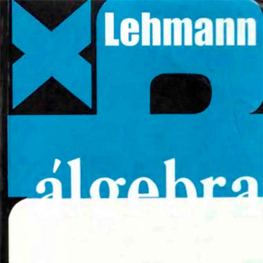Algebra Lehmann Teorico y practico