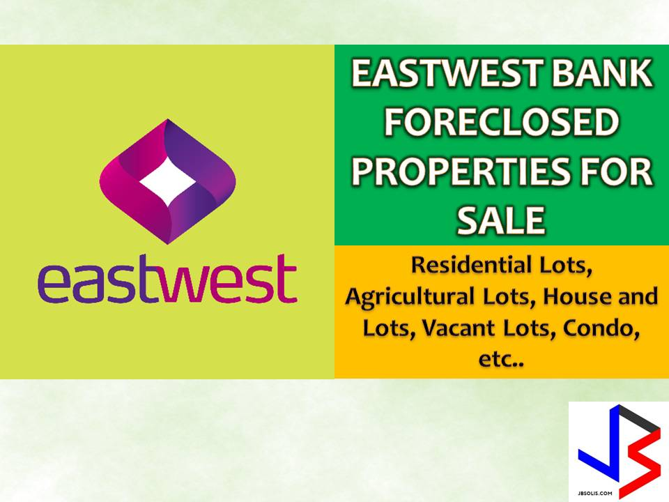 "Are you looking for a new house to own or a new property to purchase for investments? You may want to consider buying a foreclosed properties or bank-owned properties. Foreclosed properties are often discounted in prices. The following ""properties for sale"" are taken from EastWest Bank website. This includes residential, agricultural lots, house and lots, vacant lots, condominium properties, a memorial lot, and many other. If you are lucky enough, you may be able to purchase a house or any property at a lower than a market value price."