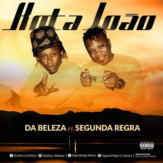 Da Beleza ft. Segunda Regra - Kota João (Afro Beat)