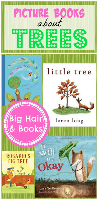 Picture Books about Trees #trees #ArborDay #picturebooks