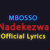 VIDEO | Mbosso - Nadekezwa (Official Lyrics)