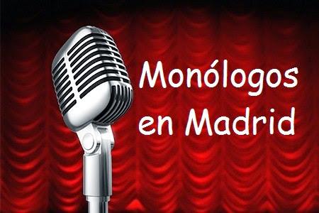 Monólogos en Madrid