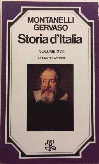 Indro Montanelli, Roberto Gervaso - Storia d'Italia. Volume XVIII. La civiltà Barocca. Anno 1975. Rizzoli - Editore, Milano
