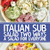 Italian Sub Salad Two Ways, A Salad For Everyone