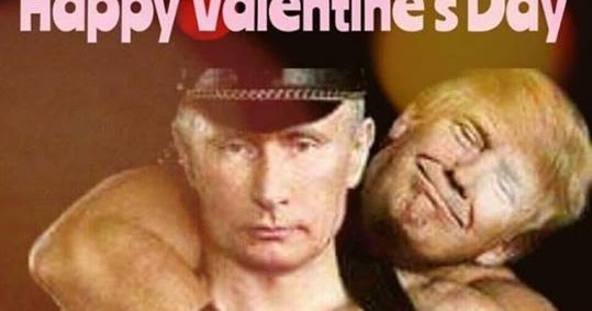 The Great American Disconnect Political Comments: Vlad And Donnie WISH  HAPPY VALENTINES To The World~