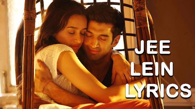 Jee Lein Lyrics - OK Jaanu - A.R Rahman