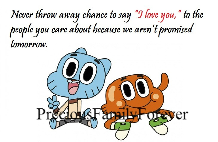 """Never Throw Away Chance To Say I Love You To The People: Precious Family: Never Throw Away Chance To Say """"I Love"""