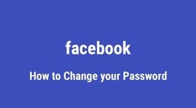 How Do I Change My Password for Facebook