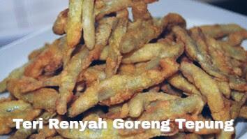http://berjutaresep.blogspot.com/2017/06/resep-masakan-teri-renyah-goreng-tepung.html