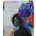 New Fast Color Clips Available Now! Out Now on Blu-Ray, and DVD